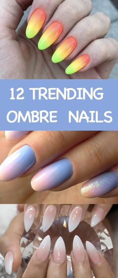 12 Trending Ombre Nails to try this summer. Nail arts with French fades, unicorn and more