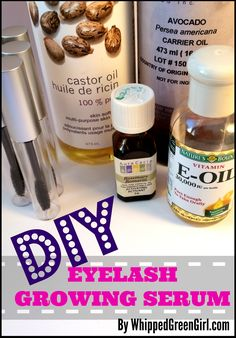 #DIY Eyelash Growing Serum #RECIPE (using benefits of Castor & Avocado oil!)  By WhippedGreenGirl.com