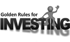 "25 Golden Rules of Investing   25 Golden Rules of Investing   Rule 1: Bulls Bears Make Money Pigs Get Slaughtered It is important for both investors and traders to know when to buy and sell and make money from stock market. Rule 2: It Is Good To Pay Taxes Stop to afraid from paying your taxes and start fearing the loss. Rule 3: Don't Buy All At Once Warren Buffet said that ""Do not put all eggs in one basket"". Rule 4: Buy Broken Stocks Not Broken Companies There is no refund in trading make…"