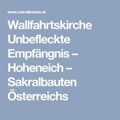 Wallfahrtskirche Unbefleckte Empfängnis – Hoheneich – Sakralbauten Österreichs