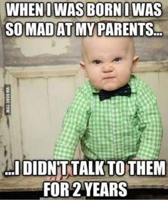 Get your laugh on to 27 Super Funny Baby Memes! Baby Memes, Funny Baby Jokes, Baby Quotes, Funny Babies, Haha Funny, Funny Kids, Baby Humor, Funny Humor, Funny Drunk