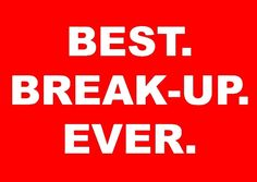 Tell us about your best break-up ever. How did you get through it? What did you learn? Are you better and wiser because of it? VentBig.com - #1 Relationship Stress Relief™ App - Coming Summer, 2015