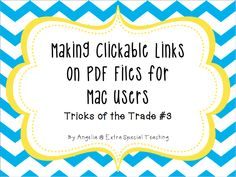 Extra Special Teaching: Making Clickable Links on PDF Files for Mac Users