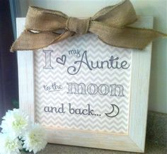 I love my Auntie to the Moon and Back Frame from The Grandparent Gift Co.