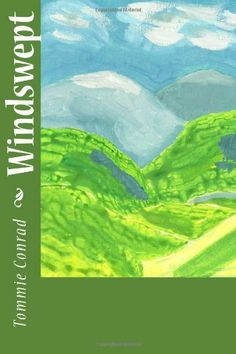 Windswept by Mr. Tommie D Conrad. $10.00. http://www.letrasdecanciones365.com/detailp/dpdhq/1d4h7q7l6r0q4q9q8l7s.html. Publisher: CreateSpace (June 5, 2012). Publication Date: June 5, 2012. Chase Adams has spent the past ten years devoting his life to the family ranch.  With no time left for himself, he gave up any hope of ever finding love.  Enter Bryn Collins, who literally stumbles into his life.  They embark upon a friendship and tentative romance, one that threa...