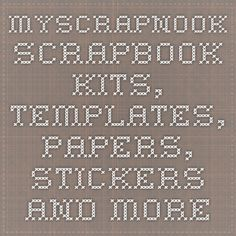 MyScrapNook - Scrapbook kits, templates, papers, stickers and more to print