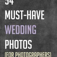 54 Must-Have Wedding Photos for Photographers » Photography Awesomesauce - Keep this list handy & cross out when the pictures taken, so no family misses out on a picture with the new couple!