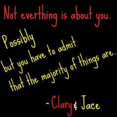 mortal instruments quotes | Mortal Instruments Clary and Jace