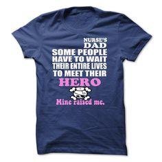 NURSEs DAD T-Shirts, Hoodies. Check Price Now ==►…