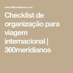 Checklist de organização para viagem internacional | 360meridianos