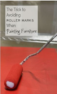 The Trick to Avoiding Roller Marks When Painting Furniture DIY Tutorial Paint Furniture, Furniture Projects, Furniture Makeover, Furniture Stores, Wooden Furniture, Antique Furniture, Furniture Cleaning, Cheap Furniture, Furniture Refinishing