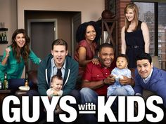 One season and done.  I thought this show was FUNNY.  I enjoyed it a lot.  guys-with-kids-10.jpg (360×270)
