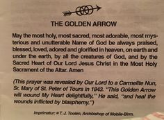The Golden Arrow Prayer... Pray when someone swears... Save a Soul