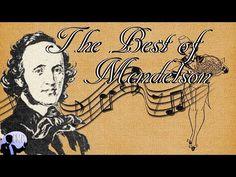 The Best of Mendelssohn - YouTube