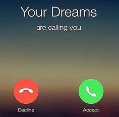 Your Dreams Are Calling life quotes quotes quote dreams dream life quote Me Quotes, Motivational Quotes, Inspirational Quotes, Gym Qoutes, Rich Quotes, Short Quotes, Wisdom Quotes, Messages, Be Your Own Boss