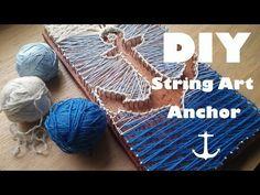 DIY String Art - Pinterest/Tumblr Anchor Tutorial #1 - YouTube
