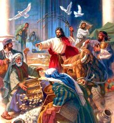 Jesus drives out moneychangers