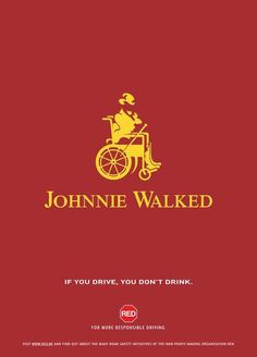 Don't drink and drive ;)