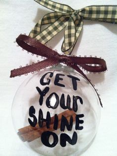 Hand painted Ornament, Christmas Ornament, Country Ornament, Moonshine ornament, Shine on ornament