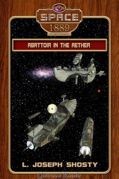 A. F. Stewart's Blog: Steampunk in Space: A Review of Abattoir in the Aether
