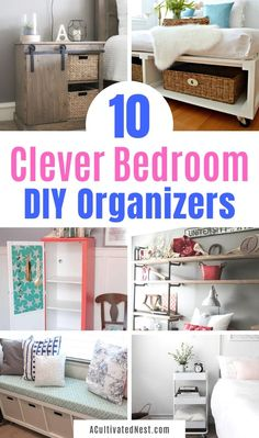 10 Clever Bedroom Storage Ideas- It doesn't have to cost a lot to get your bedroom organized! Save money and check out the DIYs in these 10 clever bedroom storage ideas! | DIY organizers, DIY bedroom storage solutions, #organizing #organizationTips #bedroomOrganizing #organize #ACultivatedNest