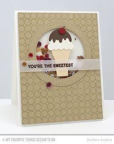 These are from MFT but great inspiration for My Creative Time ice cream die!