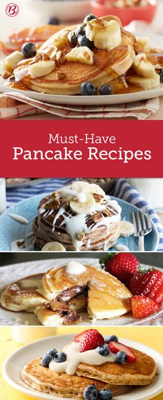 Make breakfast even better with must-have pancake recipes that warm up any morning. Whether they're topped with fruit, drizzled in maple syrup or made like a dessert (here's to you, peanut butter and chocolate!) these are the pancake recipes you need to try.