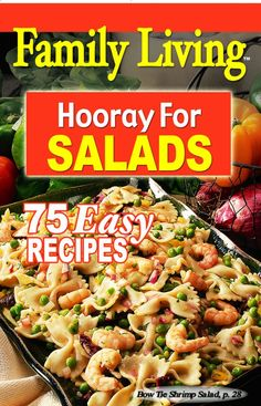 Leisure Arts - Family Living: Hooray for Salads, $1.00 (http://www.leisurearts.com/products/family-living-hooray-for-salads.html)
