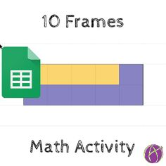 Ten Frames Activity in Google Sheets - Teacher Tech