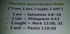 """Charlotte Mason Student Motto - """" I am, I Can, I Ought, I will """""""