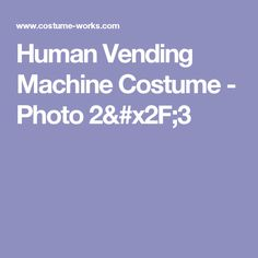Human Vending Machine Costume - Photo 2/3