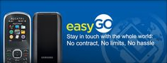 New Product Addition! Introducing easyGo. Stay in touch with friends and family around the world without a long term wireless contract. For more information contact: sales@gotprepaid.com