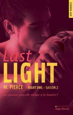 Les Reines de la Nuit: Night Owl - Saison 2 : Last Light de M. Pierce