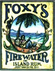 """""""Oh I wish I was there tonight...On Jost Van Dyke.....sippin on, some Foxy's Firewater Rum"""""""