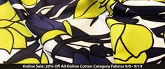 All Cotton Category Fabrics On Sale - Online Only 9/6 - 9/19