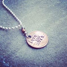"""hand stamped """"love you more"""" authentic United States penny coin necklace  on Etsy, $17.00"""