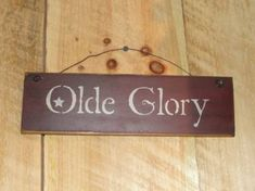Olde Glory Small Sign