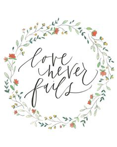 8 x 10 Love never fails print by julietgracedesign on Etsy, $15.00