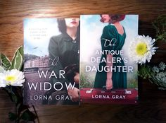 Signed paperback copies of The War Widow and The Antique Dealer's Daughter by Lorna Gray Heart Beating Fast, Strong Relationship, My Heart, Daughter, War, Antiques, Grey, How To Make, Ash