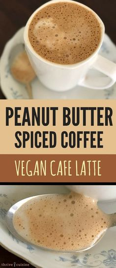 How to Make Vegan Coffee | Healthy Vegan Coffee Recipe | Vegan Cafe Latte | #vegan #veganfood #vegan #vegancomfortfood via @ThriveCuisine