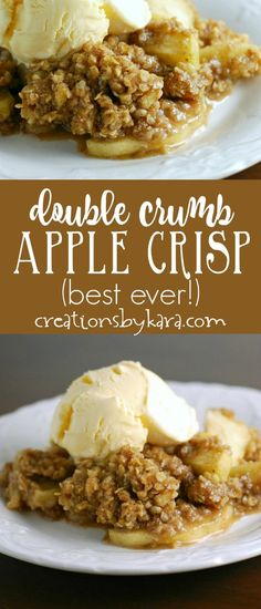 Perfect Apple Crisp - a double layer of cinnamon oat topping makes this the best apple crisp ever! You will love this fall recipe! via creationsbykara.com
