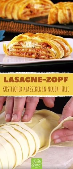Der traditionsreiche Leckerbissen muss nicht immer gleich aussehen. #rezept #rezepte #lasagne #zopf #blätterteig #auflauf #bolognese #ricotta #mozzarella #käse