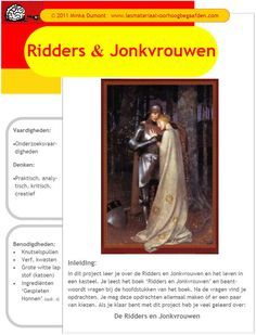 ProjectenBalladeA - Lesmateriaal voor Hoogbegaafden Art Lessons, Medieval, Science, School, History, Kids, Color Art Lessons, Young Children, Historia