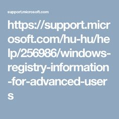 https://support.microsoft.com/hu-hu/help/256986/windows-registry-information-for-advanced-users