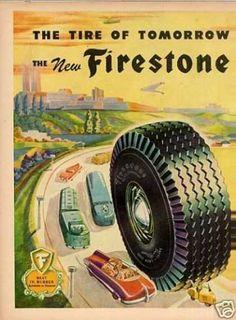 Vintage Industry Ads of the (Page Funny Vintage Ads, Vintage Advertisements, Vintage Cars, Firestone Tires, Vintage Metal Signs, Old Signs, Old Ads, Advertising Poster, Retro Cars