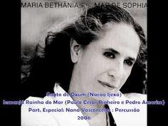 Canto de Oxum/Iemanjá, Rainha do Mar - Maria Bethânia (2006) - YouTube