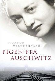 Pigen fra Auschwitz by Morten Vestergaard - Books Search Engine Bor, Ebook Pdf, Search Engine, Books To Read, Believe, Action, Entertaining, Reading