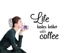 Life tastes better with coffee! It's time for #coffee break.
