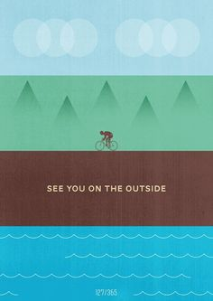 The great outdoors #cycle #poster