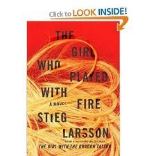 Stieg Larsson-The Girl who Played with Fire. Another part of the 3part series. again really good book, but slow at the start